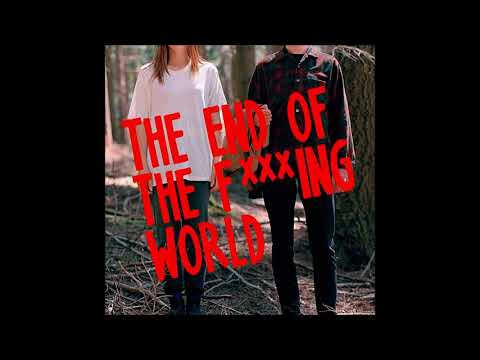 [The End Of The F***ing World] -23-