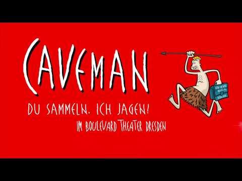 Ein Video von:Caveman