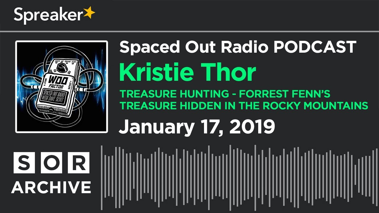 Jan  17/19 - Forrest Fenn's Treasure with Kristie Thor