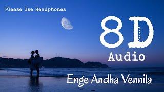 Enge Andha Vennila (female)   8D Audio   Varushamellam Vasantham   Please Use Headphones