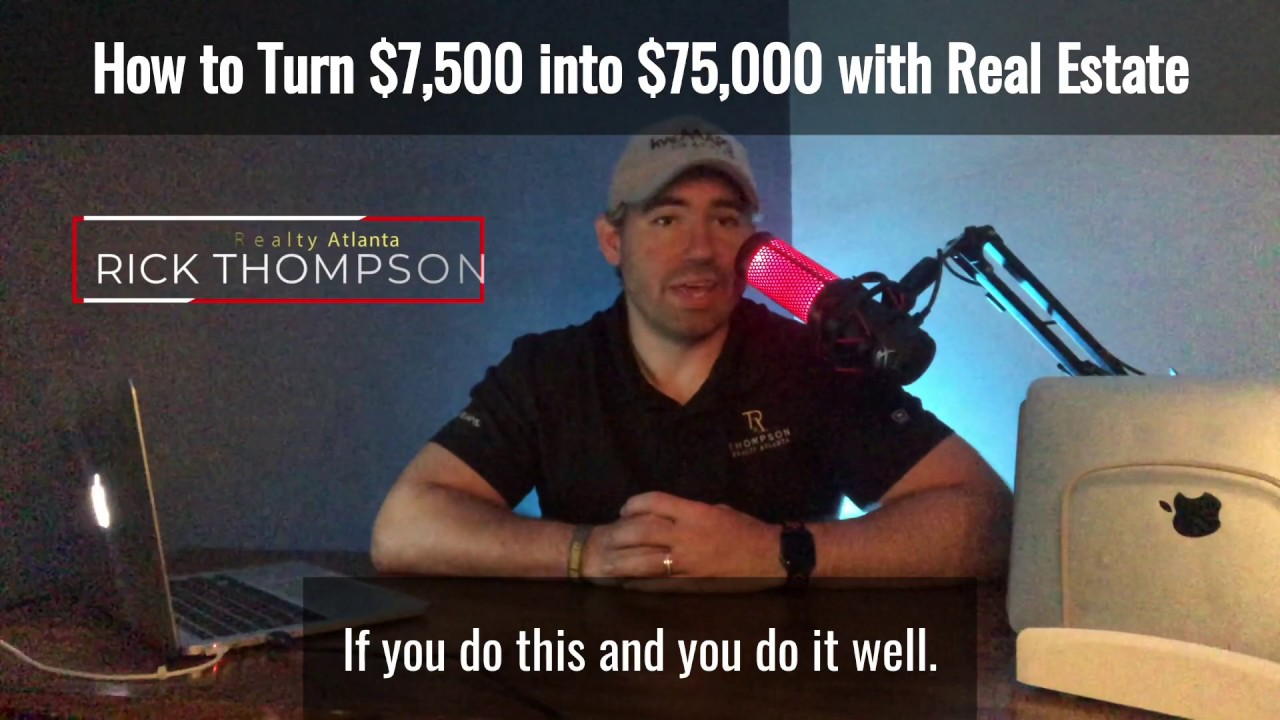 Is Real Estate a Good Investment - How to Turn $7,500 into $75,000 with Real Estate