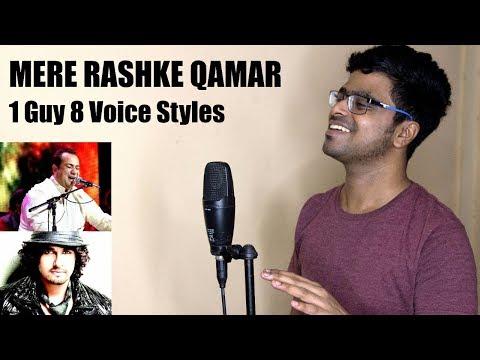 Mere Rashke Qamar (1 Guy, 8 Voices)   Baadshaho   Sonu   Rahat   Shanu   HImesh   Kailash   Udit  