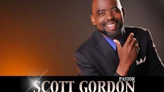 "Pastor Scott Gordon - Psalms 27 ""The Lord Is my Light & Salvation"""
