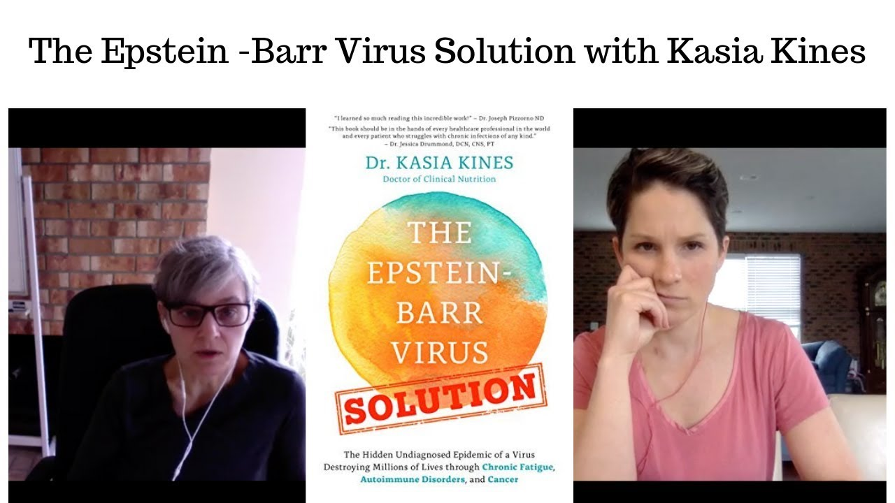 The Epstein-Barr Virus Solution with Kasia Kines