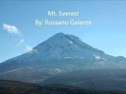 Mt. Everest By: Rossano Galante
