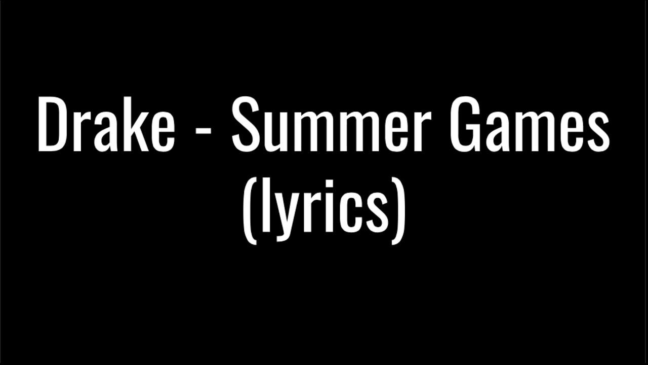 Summer Games - Drake [Download FLAC,MP3]