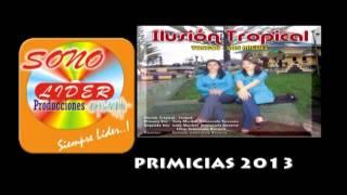 ILUSION TROPICAL  DE TONGOD SAN MIGUEL CUIDEMOS NUESTRO AMOR