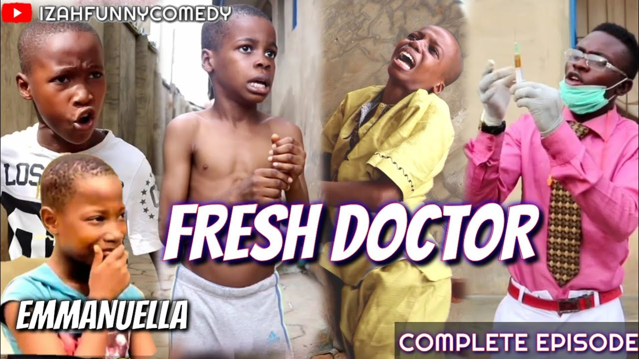 EMMANUELLA FRESH DOCTOR Full Movie (Mark Angel Comedy)(Izah Funny Comedy)(Complete Episode)