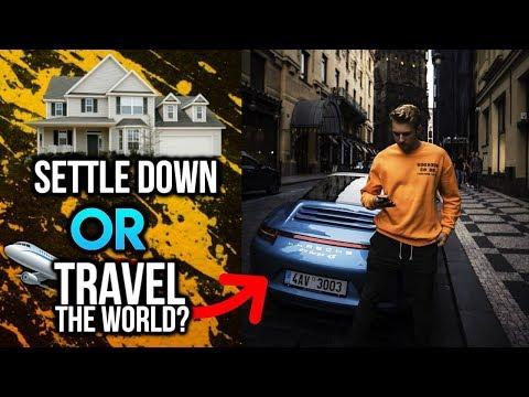 Should I Settle Down Or Keep Traveling The World? (Internet Entrepreneur)