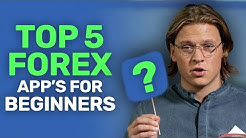 Best Forex Trading App's for Beginners (TOP 5)