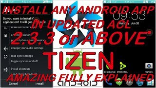 how to install android app in tizen updated acl 2 3 3 or above