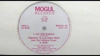Frighty & Colonel Mite - Do the Ragga (12inch 1991)