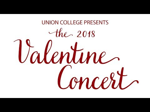 Union College Valentine Concert - February 13, 2018