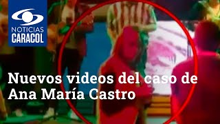 Nuevos videos del caso de Ana María Castro muestran qué sucedió en uno de los bares en Bogotá