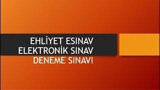 EHLİYET E-SINAV ELEKTRONİK SINAV DENEME SINAVI-ÇIKMIŞ 50 SORU