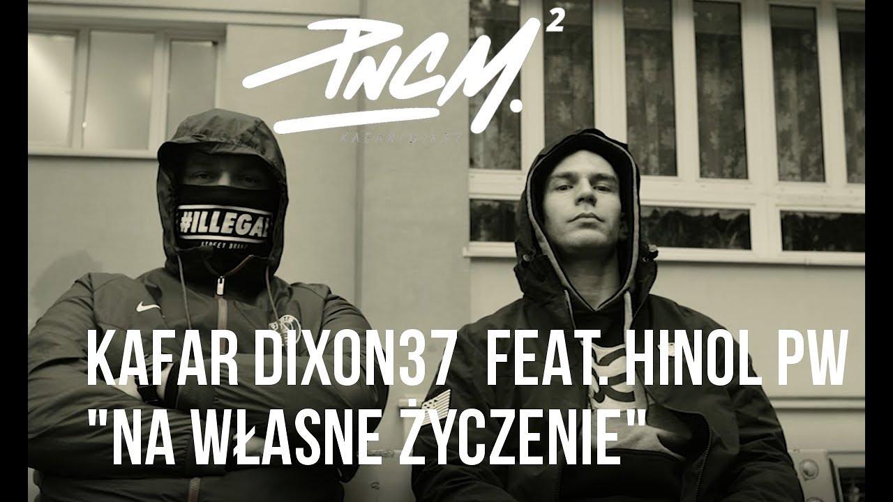 Kafar Dixon37 – Na Własne Życzenie feat. Hinol PW scratch DJ Gondek prod. Fame Beats