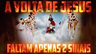 O QUE FALTA PARA JESUS VOLTAR? APENAS 2 SINAIS! thumbnail