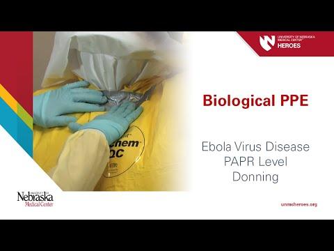 Biological PPE: Ebola Virus Disease - PAPR Level - Donning