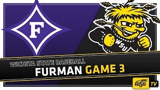 Wichita State Baseball :: WSU vs. Furman University Game 3