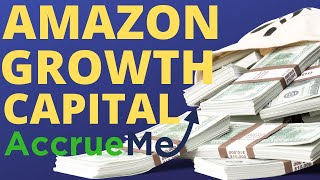 Don Henig and Shawn Michael | Talk Amazon Growth Capital for Amazon Sellers | AccrueMe