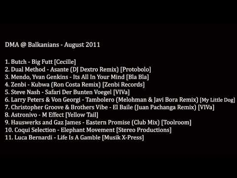 DMA @ Balkanians - Agosto 2011 - August 2011