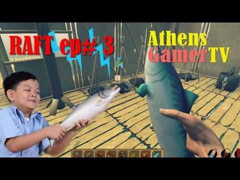 RAFT ep # 3 AthensGamerTV by Athens Thanakrit