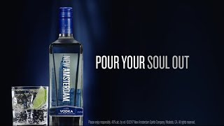 Pour Your Soul Out | New Amsterdam Vodka - Full Length thumbnail