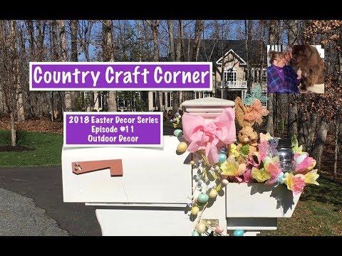2018 Easter Decor Series, Episode #11:  Outdoor Decor