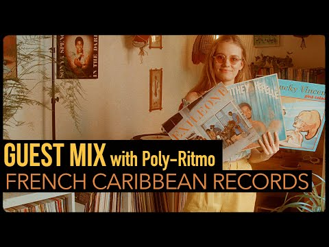 Guest Mix: French Caribbean Records With Poly-Ritmo
