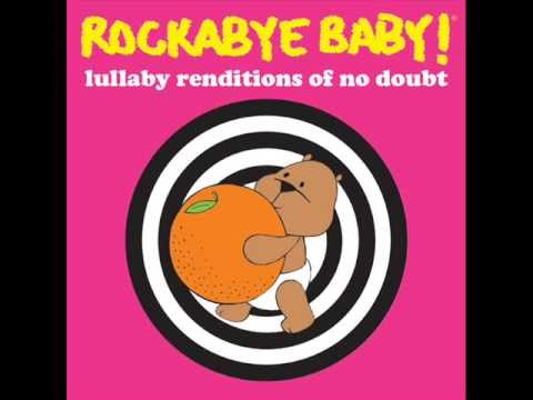 Rockabye Baby! Lullaby Renditions of No Doubt - Underneath It All
