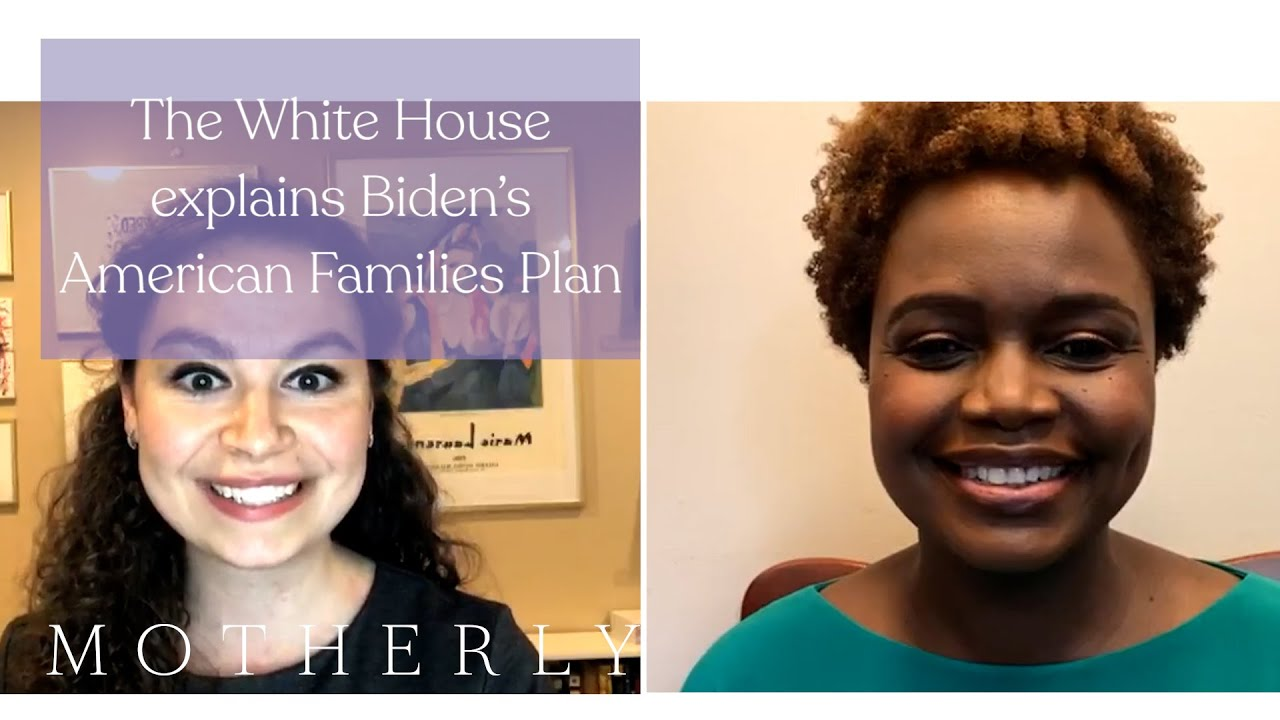 The White House explains the American Families Plan