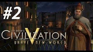 Civ 5: Venice - Getting Greedy (Part 2)