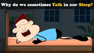 Why do we sometimes Talk in our Sleep? | Sleep Talking | #aumsum