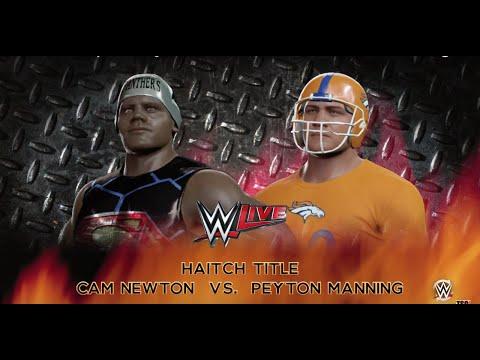 Cam Newton vs. Peyton Manning - WWE 2K16