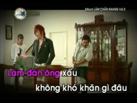 Tai Em Ma Anh Lam Dan Ong Xau- Lam Chan Khang Karaoke