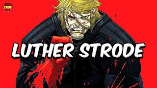 "Who is Image Comics' Luther Strode? The ""Perfect"" Man"