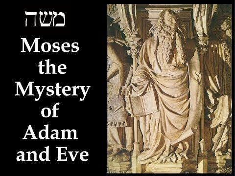 The Gnostic Moses 03 Moses, the Mystery of Eve