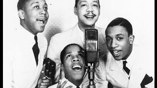The Ink Spots - I'm Through