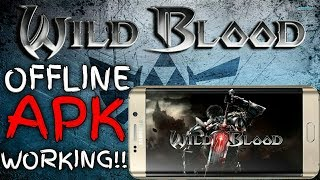 WILD BLOOD (OFFLINE) APK+OBB FILE 10000% IN ANY ANDROID DEVICES