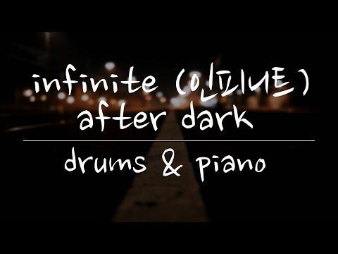 INFINITE (인피니트) - After Dark - Drums & Piano