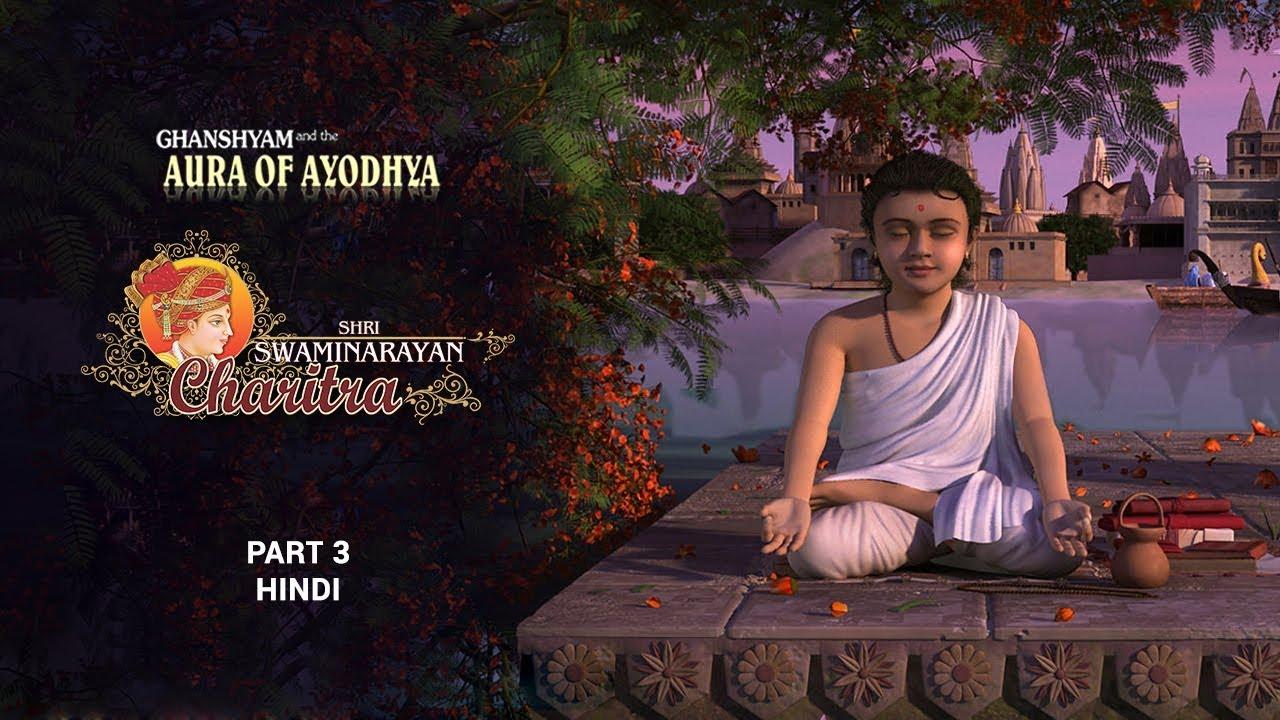 Download SSC3 - Hindi - Ghanshyam and the Aura of Ayodhya: Shri Swaminarayan Charitra - Pt 3