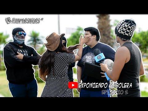 EXPONIENDO CHIBOLERA - BRAYANBUN (Parodia EXPONIENDO INFIELES EP. 50 , BADABUN)  - Loco IORI