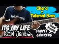 Chord + Bass Cover Its My Life - Bon Jovi Chord untuk Pemula