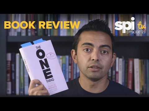 Book Review - The ONE Thing - SPI TV Ep. 23