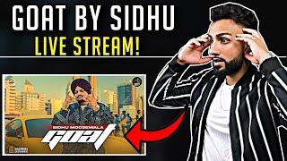 GOAT (Full Video) Sidhu Moose Wala - MooseTape | LIVE STREAM REACTION