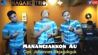 Manangiakkon Au || Cover Live : Nagabe Trio || Cipt: Johannes Rajagukguk