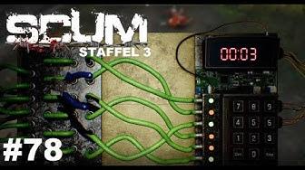 SCUM - Bomben erschärfen ist kein Spaß #Patch #78 Staffel 3 Gameplay Deutsch
