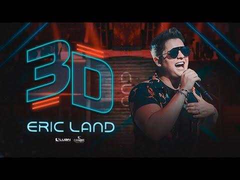 Eric Land – 3D
