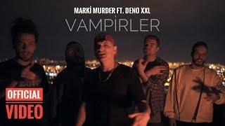 Marki - Vampirler feat. Deno XXL (Official Video)
