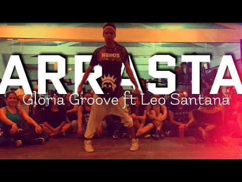 Gloria Groove - Arrasta feat Léo Santana Coreografia Original